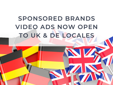 Amazon Sponsored Brands Video Ads now open to UK and DE locales