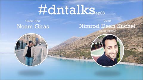 נוודים דיגיטליים מדברים - #dntalks ep03