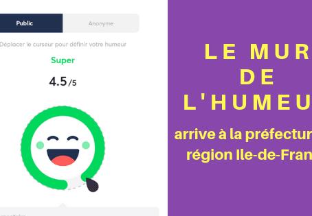 Le « Mur de l'humeur » arrive à la préfecture de région d'Ile-de-France !