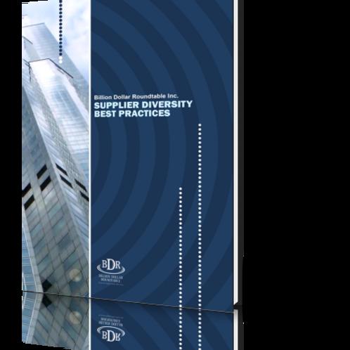 Billion Dollar Roundtable(BDR) Supplier Diversity Best Practices Digital Edition