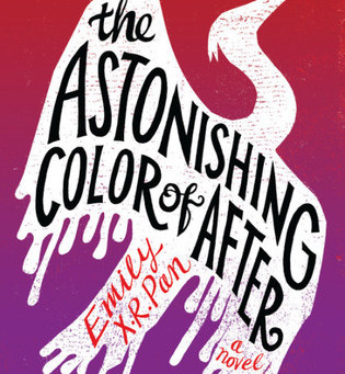 Review: The Astonishing Color of After - Emily X.R. Pan