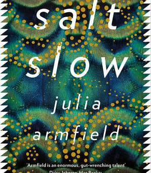 Review: Salt Slow - Julia Armfield