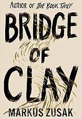 bridge of clay.jpg