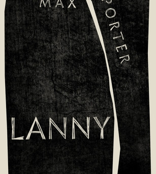 Review: Lanny - Max Porter