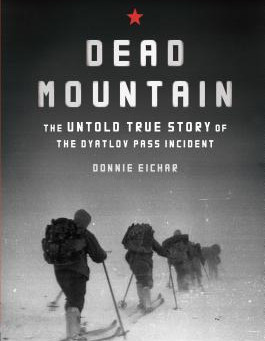 Review: Dead Mountain: the untold story of the Dyatlov Pass - Donnie Eichar