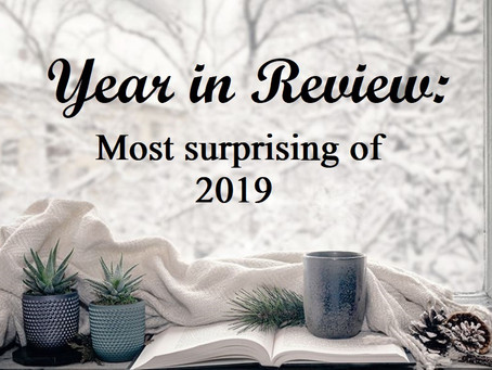 Year in Review: Most Surprising of 2019