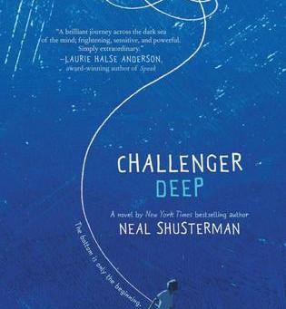 Spotlight: Challenger Deep - Neal Schusterman