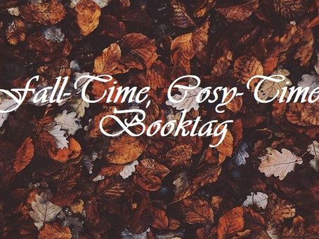 Fall-Time, Cosy-Time Booktag