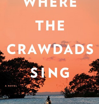 Review: Where the Crawdads Sing - Delia Owens
