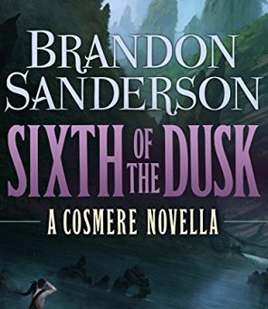 Review: Sixth of Dusk - Brandon Sanderson
