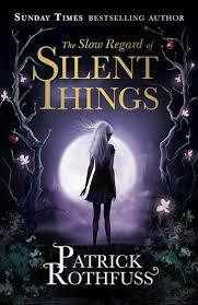 Review: The Slow Regard of Silent Things - Patrick Rothfuss