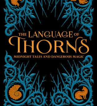Post Mortem: The Language of Thorns - Leigh Bardugo