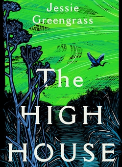 Review: The High House - Jessie Greengrass