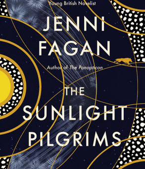 Review: The Sunlight Pilgrims - Jenni Fagan