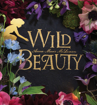 Review: Wild Beauty - Anna-Marie McLemore