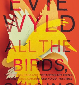 Review: All the Birds, Singing - Evie Wyld