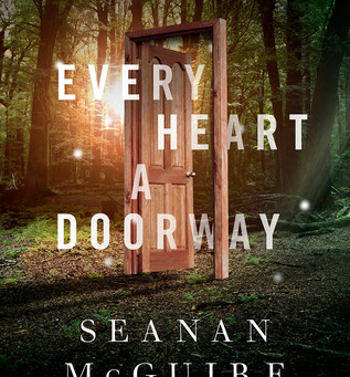 Review: Every Heart a Doorway - Seanan McGuire