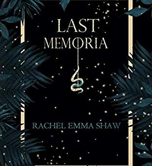 Review: Last Memoria - Rachel Emma Shaw