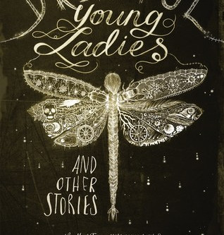 Review: Dreadful Young Ladies and Other Stories - Kelly Barnhill