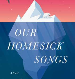 Review: Our Homesick Songs - Emma Hooper