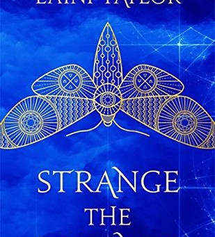 Review: Strange The Dreamer Duology - Laini Taylor