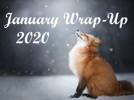 A (belated) January Wrap Up
