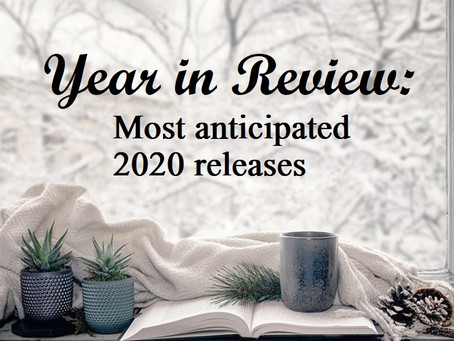 Year in Review: Most Anticipated 2020 Releases (January-June)