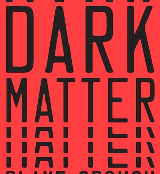 Review: Dark Matter - Blake Crouch