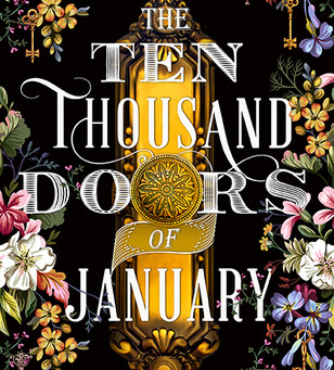 Review: The Ten Thousand Doors of January - Alix E. Harrow