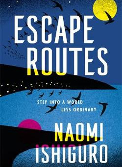 Review: Escape Routes - Naomi Ishiguro