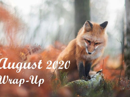 August 2020 Wrap-Up