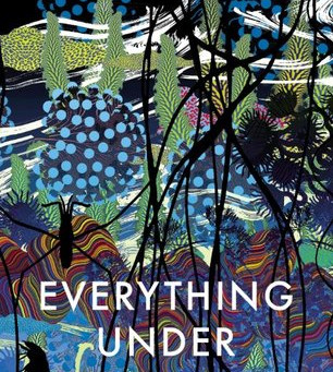 Review: Everything Under - Daisy Johnson