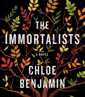 Review: The Immortalists - Chloe Benjamin