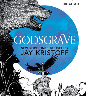 Critiquing the great: Godsgrave - Jay Kristoff