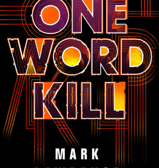 Review: One Word Kill - Mark Lawrence