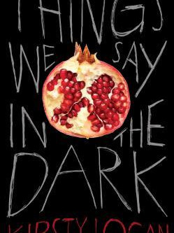 Review: Things We Say in the Dark - Kirsty Logan