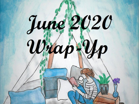 June 2020 Wrap-Up