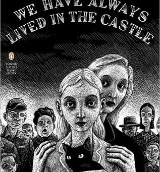 Review: We have always lived in the Castle - Shirley Jackson