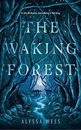 waking forest.jpg