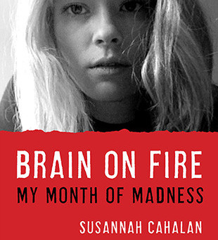 Review: Brain on Fire - Susannah Cahalan