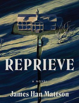 Review: Reprieve - James Han Mattson