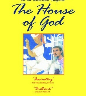 Review: The House of God - Samuel Shem