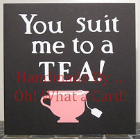 Greeting Cards | Cute | Classy | Tea | Chilliwack, BC | Canada | Oh! What a Card!