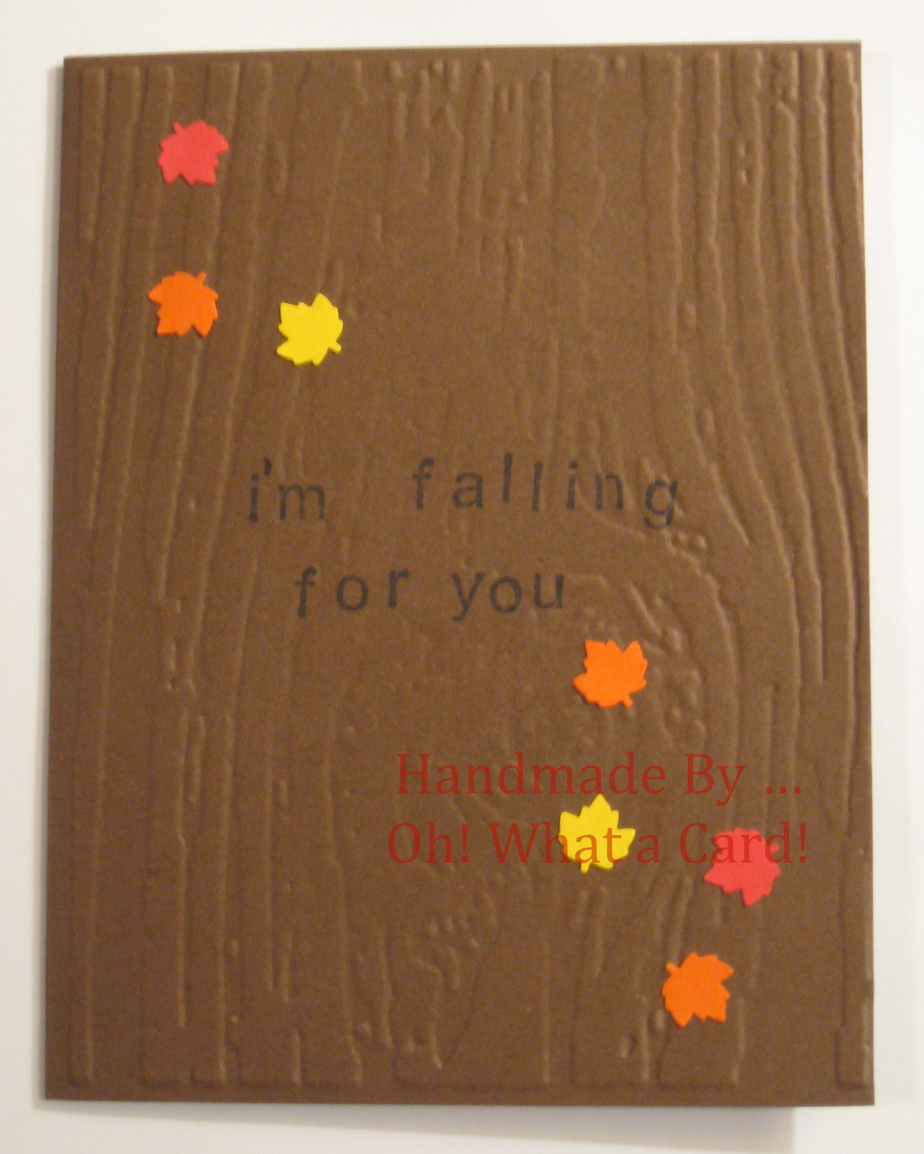 """I'm Falling for You"" Card"
