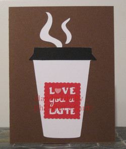 Love You a Latte! Card