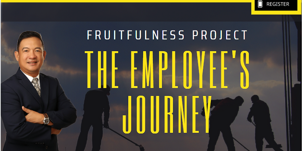 Fruitfulness Series : Employees Journey