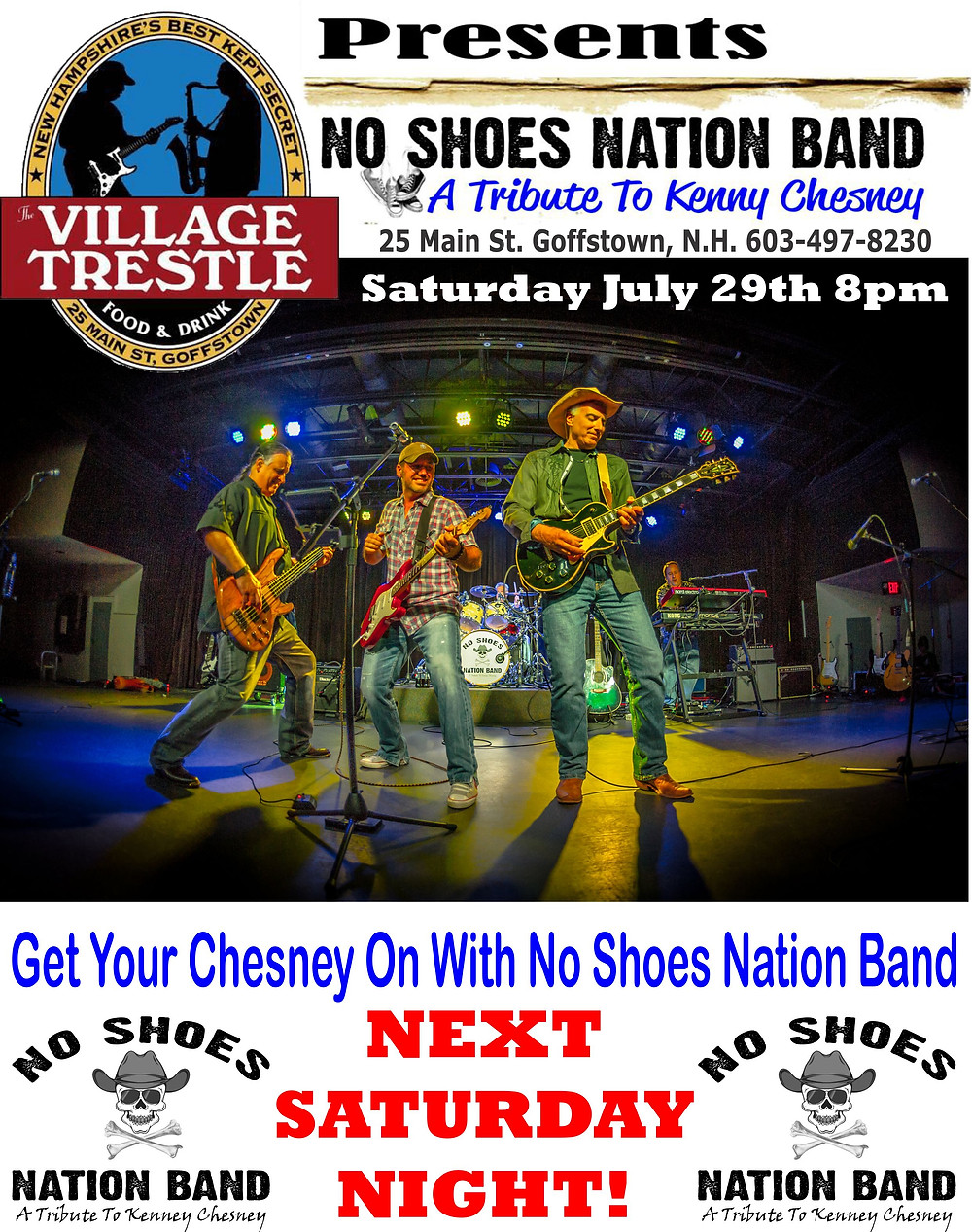No Shoes Nation Band is returning to where it all started. Next Saturday Night July 29th @ 8pm Village Trestle  Goffstown, NH
