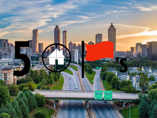 House Hunting in Atlanta? 5 Potential Red Flags to Be Aware of