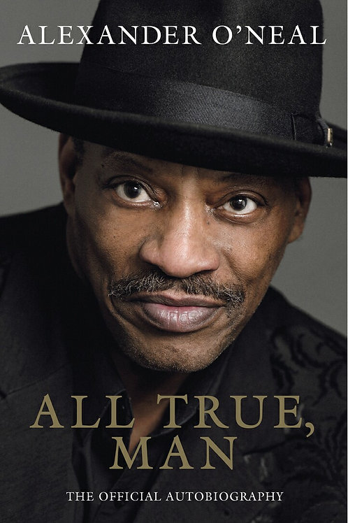 All True, Man - Official Autobiography