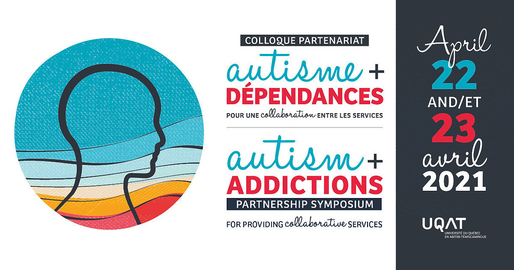 A Symposium on the relation between autism and addiction: for an increased collaboration between services (CNW Group/Université du Québec en Abitibi-Témiscamingue (UQAT))